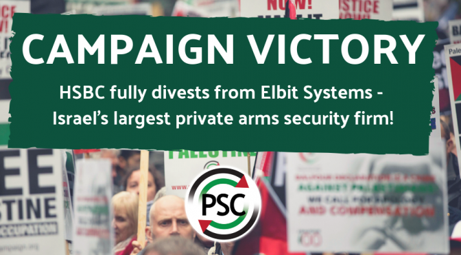 PSC Press Release HSBC Divestment from Elbit – Arms Trade Public
