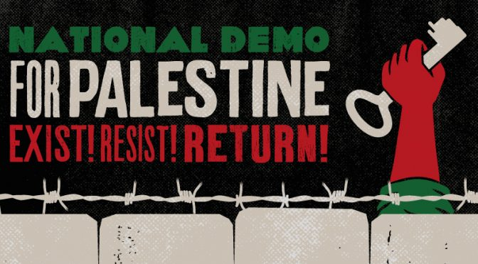 National DEmonstration for Palestine  Sat 11 May